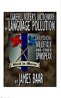 The Careful Voter's Dictionary of Language Pollution: Understanding Willietalk and Other Spinspeak