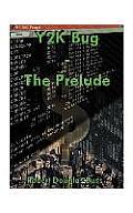Y2K Bug: The Prelude