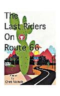 The Last Riders on Route 66