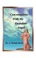 Conversations with My Guardian Angel