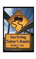 Surviving Today's Roads