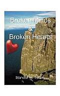 Broken Minds and Broken Hearts