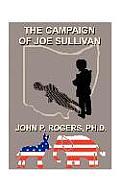 The Campaign of Joe Sullivan
