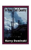 In Hard Coal Country