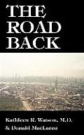 The Road Back: A Doctor's Recovery from a Traumatic Accident