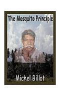 The Mosquito Principle