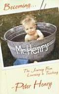 Becoming Mr Henry One Mans Path from Learning to Teaching