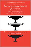 Socrates & Alcibiades Four Texts Plato Alcibiades I Plato Alcibiades Ii Plate Symposium 212c 223b Aeschines Of Sphettus Alcibiades