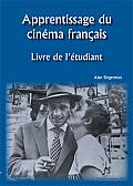 Apprentissage du Cinema Francais Livre de lEtudiant
