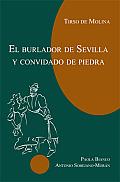 Tirso De Molina El Burlador De Sevilla Y Convidado De Piedra