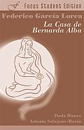 """Federico Garcia Lorca's """"La Casa de Bernarda Alba"""": Student Edition"""