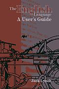 English Language A Users Guide