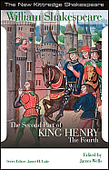 The Second Part of King Henry the Fourth (New Kittredge Shakespeare)