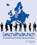 Geschaftsdeutsch: An Introduction to German Business Culture