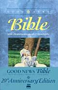 Good News Bible: With Deuterocanonicals/Apocrypha