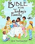 Bible for Today's Family New Testament
