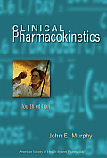 Clinical Pharmacokinetics (Clinical Pharmacokinetics Pocket Reference)