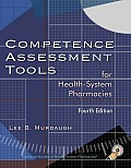 Competence Assessment Tools for Health-System Pharmacies with CDROM