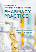 Introduction To Hospital and Health-system Pharmacy Practice (10 Edition)