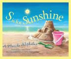 S is for Sunshine: A Florida Alphabet (Sleeping Bear Press Alphabet Books)