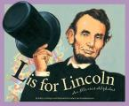 L is for Lincoln: An Illinois Alphabet (Sleeping Bear Press Alphabet Books)
