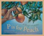 P Is for Peach: A Georgia Alphabet (Sleeping Bear Press Alphabet Books)