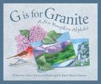 G Is for Granite (Discover America State by State)