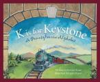 K is for Keystone: A Pennsylvania Alphabet (Sleeping Bear Press Alphabet Books)