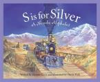 S Is for Silver: A Nevada Alph