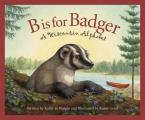 B Is for Badger: A Wisconsin Alphabet (Discover Wisconsin) Cover