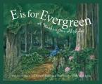 E Is for Evergreen: A Washington Alphabet (Sleeping Bear Press Alphabet Books)