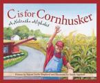C Is for Cornhusker: A Nebraska Alphabet (Sleeping Bear Press Alphabet Books)