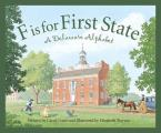 F Is for First State: A Delaware Alphabet (Sleeping Bear Press Alphabet Books)