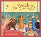 T Is for Teacher: A School Alphabet (Sleeping Bear Press Alphabet)