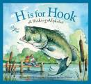 H Is for Hook: A Fishing Alphabet (Sleeping Bear Press Sports)