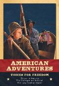 Voices for Freedom (American Adventures)