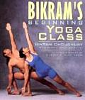 Bikrams Beginning Yoga Class Revised Edition