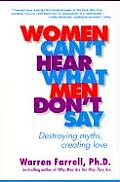 Women Cant Hear What Men Dont Say Destroying Myths Creating Love