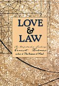 Love & Law The Unpublished Teachings