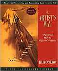 The Artist's Way:  A Spiritual Path to Higher Creativity: A Course in Discovering and Recovering Your Creative Self