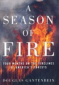 Season of Fire Four Months on the Fi