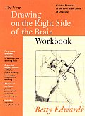 New Drawing on the Right Side of the Brain Workbook Cover