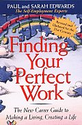 Finding Your Perfect Work The New Career