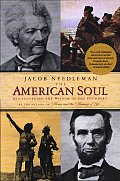 The American Soul: Rediscovering the Wisdom of the Founders Cover
