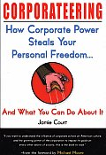 Corporateering How Corporate Power Ste