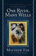 One River, Many Wells (04 Edition)