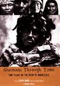 Shamans Through Time : 500 Years on the Path To Knowledge (01 Edition) Cover