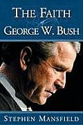 Faith Of George W Bush