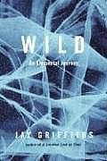 Wild An Elemental Journey