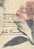 Letters to a Young Artist: Building a Life in Art